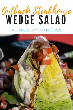 Outback Steakhouse is famous for this yummy salad. Learn how to make this blue cheese salad at home with our copycat Outback wedge salad recipe. Outback Wedge Salad Recipe, Outback Salad, Wedge Salad Recipes, Salad Dressing Recipes, Copycat Recipes Outback, Outback Steakhouse Recipes, Salad Bar, Side Salad, Soup And Salad