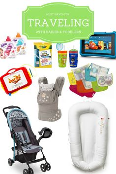 A complete list of must haves for traveling with babies and toddlers