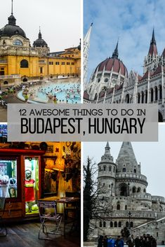 12 Things to do in Budapest, Hungary   Europe vacations   Best places to visit in Europe   Budget travel #budapest #hungary #europe