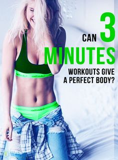 Can three minute workouts give a perfect body? : #fitness
