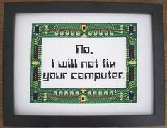 No, I will not fix your computer. I would love to stitch this for Shell. ~~~vonkrankipantzen cross-stitched this sampler
