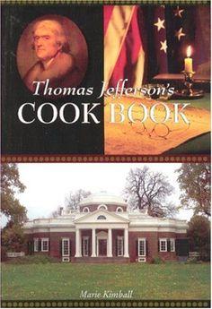 Thomas Jefferson's Cook Book by Marie Kimball, http://www.amazon.com/dp/0971988560/ref=cm_sw_r_pi_dp_RJudsb1CSXB9H