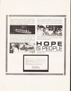 "Description: 1964 HOPE HOSPITAL SHIP vintage magazine advertisement ""Hope Is People"" -- HOPE is a hospital ship with the latest medical and dental equipment, with 230 patient beds, 3 operating rooms, 1 X-Ray room, 1 laboratory, accommodations for a staff of 212, and a machine that can re-constitute and package 4,000 cartons of dehydrated milk per day. -- Size: The dimensions of the full-page advertisement are approximately 10.5 inches x 13.5 inches (26.75 cm x 34.25 cm). Condition: This ..."