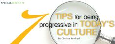 7 Tips for Being Progressive in Today's Culture. Groups Today asked tour operators and travel suppliers for their thoughts on how to be progressive in an ever-changing world.