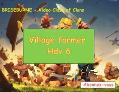 Clash of Clans village farmer Hdv 6. Briseburne