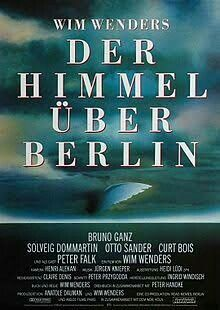 Absolute favourite movie Wings Of Desire (1987) titled here as 'Der Himmel Über Berlin (The Sky/Heaven Over Berlin)