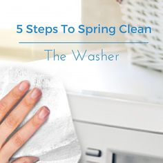 Five Steps to Spring Cleaning the Washing Machine for Fresher Smelling Clothes
