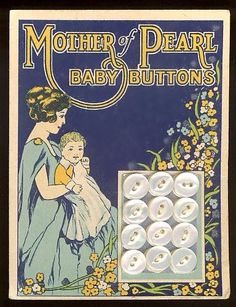 """(::) """"Mother of Pearl"""" """"Baby Buttons"""" What a beautiful young mother and her beautiful baby boy in his dress!  This was popular attire in the 1920's and later. {Research & original description by DiaNNe W. - """"Vintage Button Cards (::)"""""""