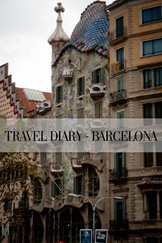 Everything to see, do, and eat in Barcelona