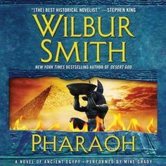 """An epic historical adventure set in Ancient Egypt from the New York Times bestselling legend Stephen King has called the """"best historical novelist.""""One of the world's bestselling authors, Wilbur Smith returns to Ancient Egypt in a breathtaking epic that conjures the magic, mystery, romance, and bloody intrigue of a fascinating lost world."""