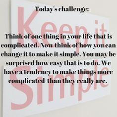 Simple challenge today | My Friend Caroline