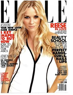 Reese Witherspoon... Cover of Elle February 2012 Reese Witherspoon Movie Star