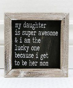 Adams & Co. My Daughter is Super Awesome Wall Sign | zulily