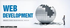 Web Development is used for work involved in developing the web sites for the internet.Please click here:-http://www.kartcastle.com