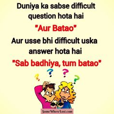 Difficult question in the world :D