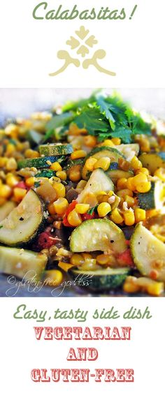 Calabacitas recipe, a wonderful vegan side dish with zucchini, corn, and green chiles. Perfect for picnics and backyard grilled suppers. Gluten-free. At glutenfreegoddess.blogspot.com