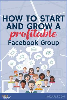 How to Start and Grow a Profitable Facebook Group via @KimGarst