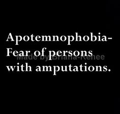 Fear of persons with amputations Words To Use, New Words, Cool Words, Foreign Words, Latin Words, Unusual Words, Rare Words, Word Up, Word Of The Day