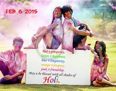 Do you know Which day is Holi 2015 in India? Holi date & day, History of Holi festival, Holi 2015 Date & Festival History February 5th or 6th Why we celebrate Holi