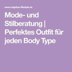 Mode- und Stilberatung | Perfektes Outfit für jeden Body Type