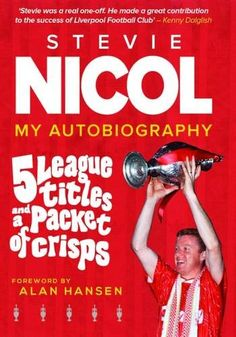 5 League Titles and a Packet of Crisps: My Autobiography .