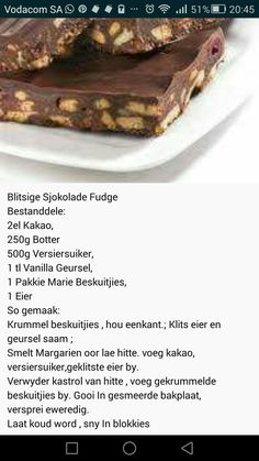 Sjokolade f udge Fudge Recipes, My Recipes, Sweet Recipes, Baking Recipes, Cookie Recipes, Dessert Recipes, Favorite Recipes, Desserts, Kos