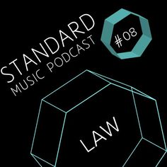 Standard Music Podcast 008 - LAW by Standard Music Bucharest on SoundCloud