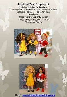 Bouton d'Or et Coquelicot   Knitting tutorials (in English): PDF files sent by E-mail   for Minouche (S. Natterer) & Little Darling (D. Effner)   & Chérie (Corolle)   12.6 to 13'' similar dolls   6,50 Euros   Dress (yellow and grey model)   Gilet and accessories – Tunic   Trousers - Socks Trouser Socks, Trousers, France, Little Darlings, Yellow Dress, Tunic, Baseball Cards, Dolls, Blog