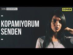 Sura İskəndərli - Kopamıyorum Senden (Cover) - YouTube