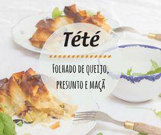 Receitas de Amélia Anastácio, utilizando produtos Tété: Folhado de queijos, presunto e maçã