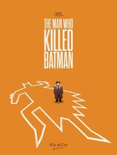 The Man Who Killed Batman - Print by Phantom City Creative