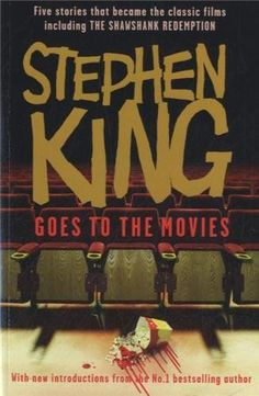 "Stephen King Goes to the Movies: Featuring <i>Rita Hayworth and Shawshank Redemption, Hearts in Atlantis (Low Men in Yellow Coats), 1408, The ... the ""Mangler"" and ""Children of the Corn"", http://www.amazon.co.uk/dp/0340980303/ref=cm_sw_r_pi_awdl_hRsmvb0KT18QW"