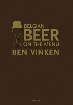 Beer on the menu - Ben Vinken Belgian Beer Glasses, Belgian Beer Cafe, Australian Beer, Menu Online, Beer Pairing, Menu Book, Books, Goodies, Products