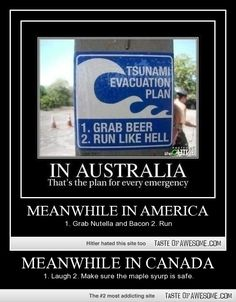 I like Canada and Australia's plans better! (Don't like nutella and the bacon in Canada is always safe!)<<<<I don't know I should agree with Canada or America someone HALP Funny Shit, The Funny, Funny Memes, Hilarious, Jokes, Funny Humour, Crazy Funny, Funny Stuff, Australian Memes
