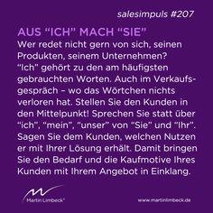 #salesimpuls #207- Stellen Sie im Verkaufsgespräch immer den Kunden in den Mittelpunkt. www.martinlimbeck.de