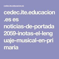 cedec.ite.educacion.es es noticias-de-portada 2059-inotas-el-lenguaje-musical-en-primaria