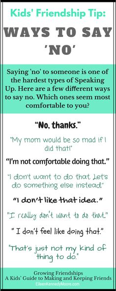 WAYS TO SAY NO for kids | Friendship | Growing Friendships - A Kids' Guide to Making and Keeping Friends | Eileen Kennedy-Moore PhD | Christine