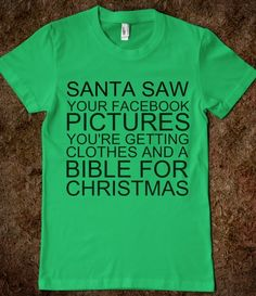 SANTA SAW YOUR FACEBOOK - Get in my Closet - Skreened T-shirts, Organic Shirts, Hoodies, Kids Tees, Baby One-Pieces and Tote Bags Custom T-Shirts, Organic Shirts, Hoodies, Novelty Gifts, Kids Apparel, Baby One-Pieces | Skreened - Ethical Custom Apparel
