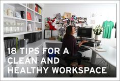 A Clean and Healthy Office: 18 things to do right now - Borden Communications Business Ethics, Toxic People, Business Advice, Right Now, Continue Reading, Routine, Things To Do, Eco Friendly, Cleaning