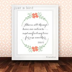 1 Peter 4:8, Above all things, Bible verse art Wedding Scripture art floral Christian wall decor marriage quote,  - INSTANT DOWNLOAD on Etsy, $5.00
