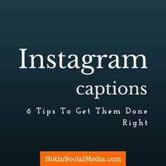 How do you write good Instagram captions? Here are 6 simple and actionable tips to help you get started on the right foot.