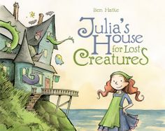 "New picture books include ""Julia's House for Lost Creatures"" and ""Night Sky Dragons. Great Books, New Books, Books To Read, Mighty Girl Books, Julia's House, Troll, Dragons, Book Girl, New Pictures"