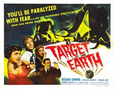 Target LaLaFilmLtd.com for my review of 'Target Earth' (1954).