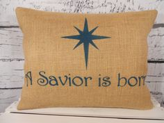 Christmas burlap pillow cover   A Savior is born by LaRaeBoutique, $35.00