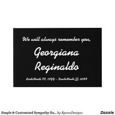Shop Simple & Customized Sympathy Guestbook created by AponxDesigns. Funeral Memorial, Birth And Death, Always Remember You, Condolences, Guest Books, Letter Board, Names, Messages, Memories