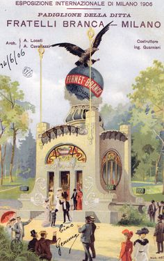Leopoldo Metlicovitz (Trieste, 1868 – Ponte Lambro, 1944): Il Padiglione della Fernet Branca all'Esposizione di Milano del 1906. Cartolina pubblicitaria da A.A.V.V, Milano verso il Sempione, Milano, Celip, 2006