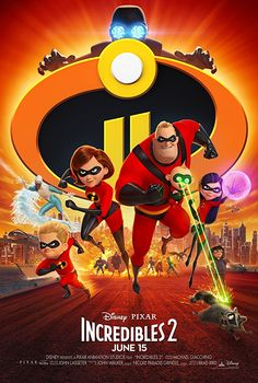 Incredibles 2: Bob Parr (Mr. Incredible) is left to care for the kids while Helen (Elastigirl) is out saving the world.