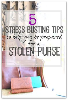 What would you do if your purse was stolen? Here are tips to help prepare for the worst. Be prepared for a stolen purse - top tips.