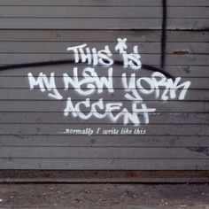 Street art new york This is my New York accent. Banksy & the story that evolved. http:a-conversation-with-banksy-tracking-the-evolution-of-this-is-my-new-york-accent-by-banksy Banksy Graffiti, Street Art Banksy, Banksy Work, Bansky, Graffiti Artwork, Banksy Artist, Graffiti Piece, Street Mural, Graffiti Artists