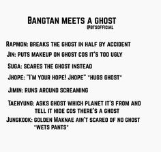 When I read the title I was like 'namjoon will break the ghost by accident's they I read the first sentence and was like 'told ya'